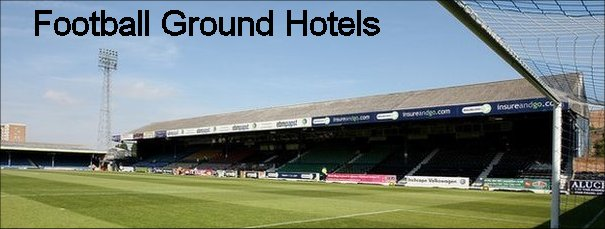 Football Ground Hotels